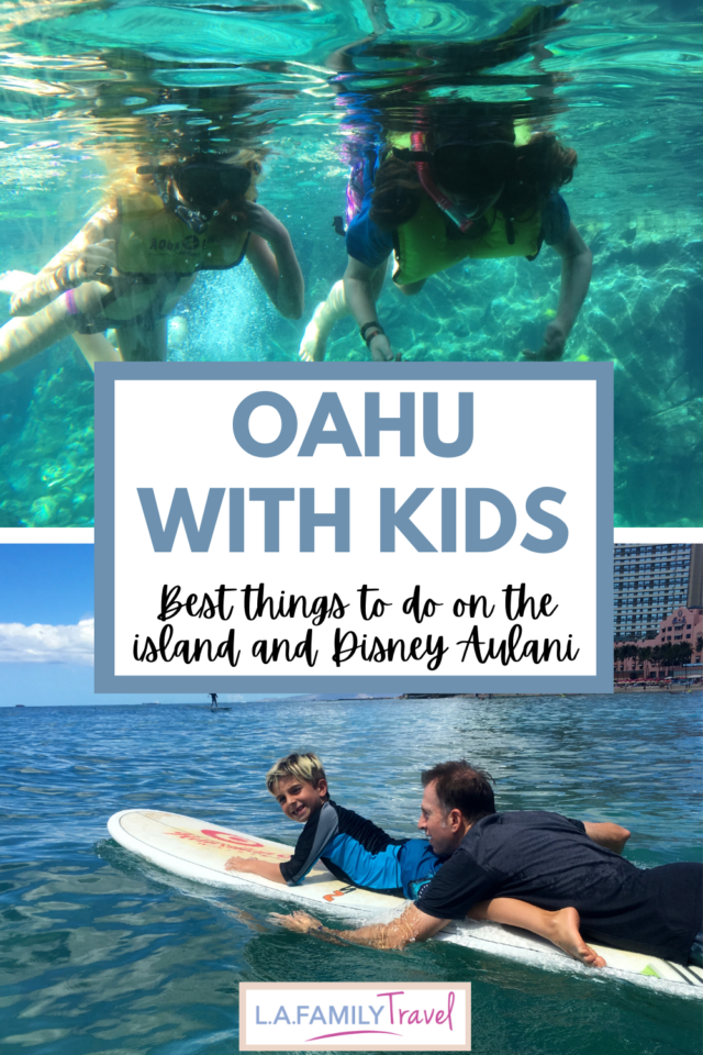 BEST THINGS TO do on Oahu with kids if you're staying at the Disney Aulani in Oahu.