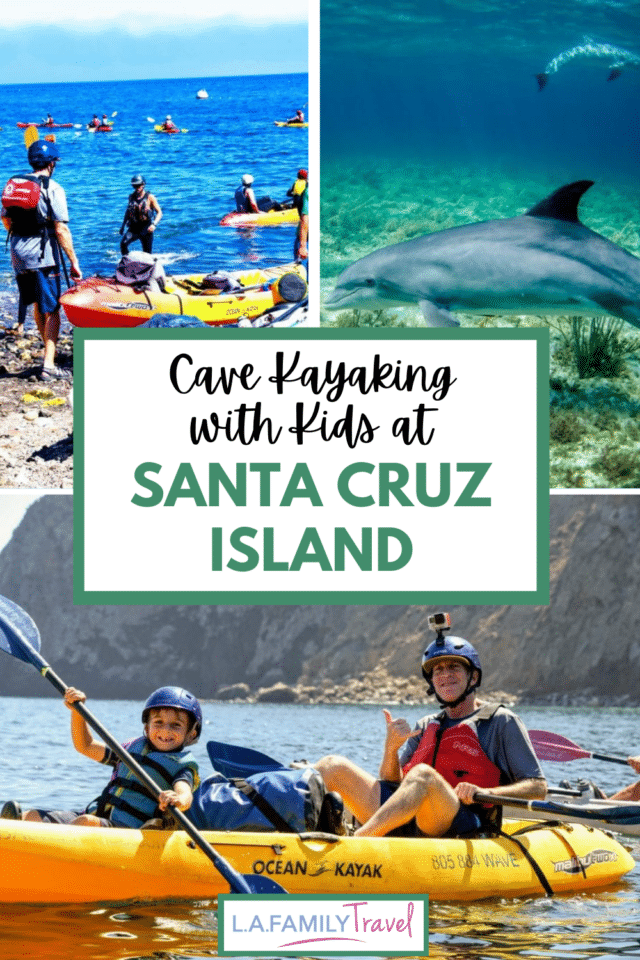 CAVE KAYAKING in channel islands with kids with Island Packer and Santa Barbara Adventure Company