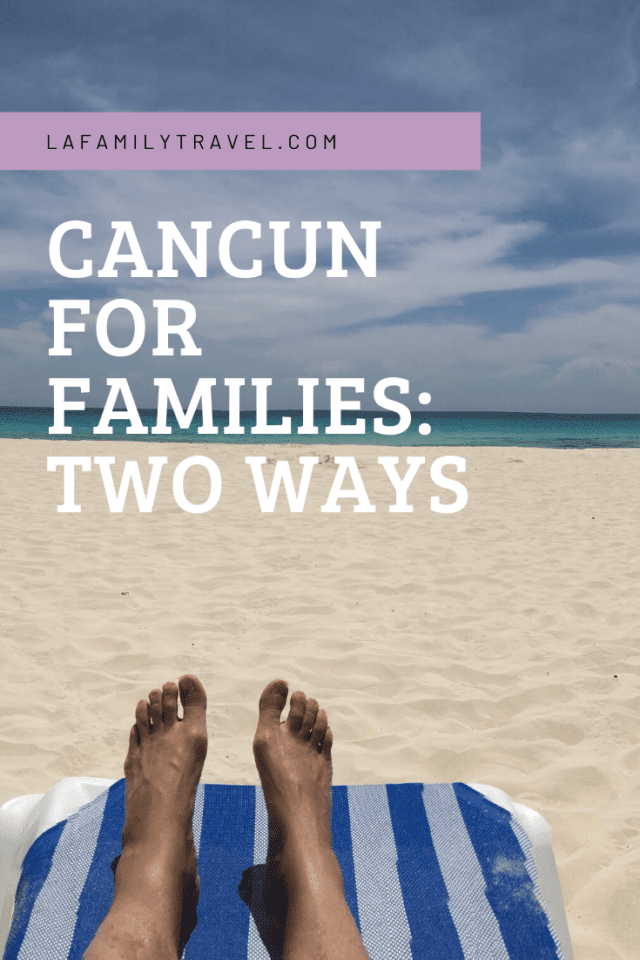 Best Hotel in Cancun for Families