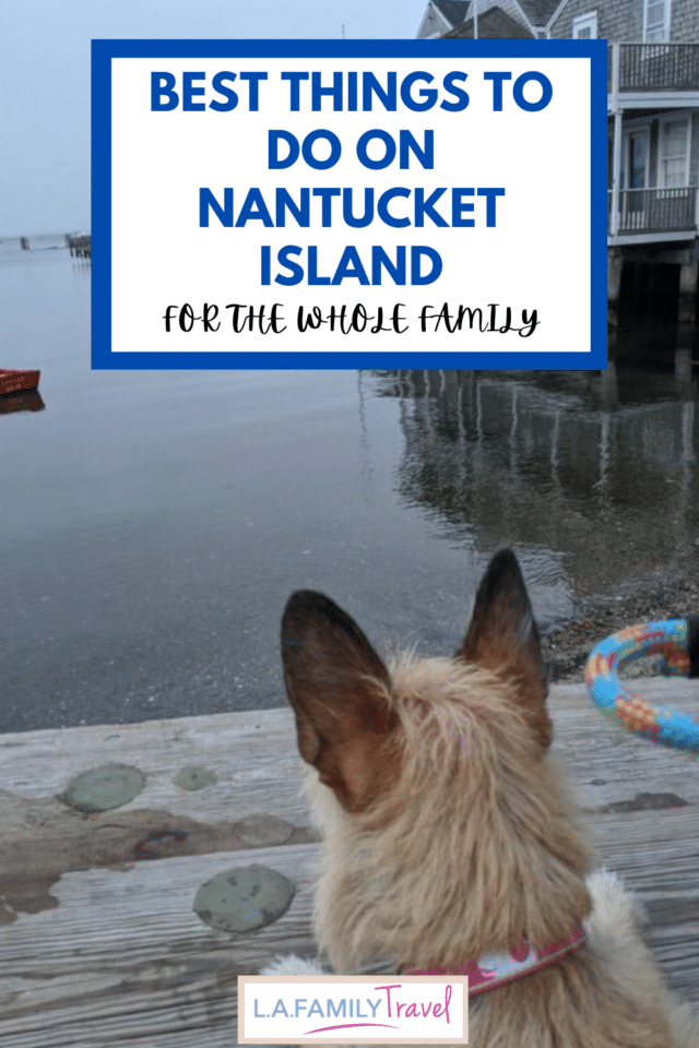 BEST THINGS to do on Nantucket Island for the whole family. What to do on Nantucket Island with kids and fun things to do on Nantucket Island for adults to relax.