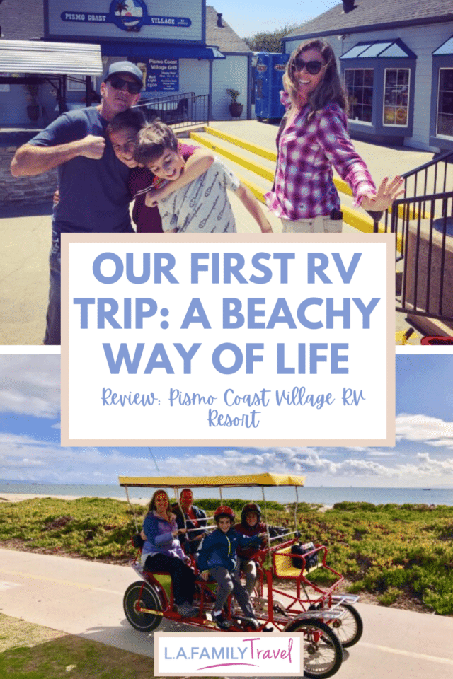 camping review of Pismo Coast Village RV Resort - everything you need to know when you camp in your RV with your family and kids. Learning how to use your travel trailer RV for the first time.