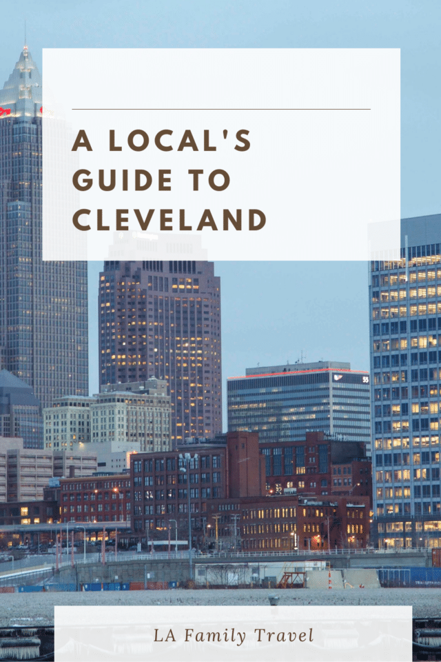 A Locals Guide to Cleveland. Get the best of family fun and find the best things to do in Cleveland with kids.