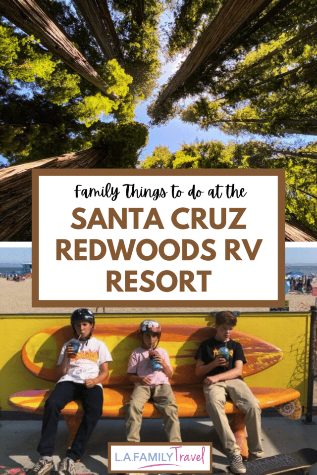 A Camping trip to the Santa Cruz Redwoods RV Resort where the majestic redwoods are your home and state parks are your neighbors. Take a daytrip to Santa Cruz Boardwalk with your kids. Check out the nearby skateparks. A full guide for adventurous families.