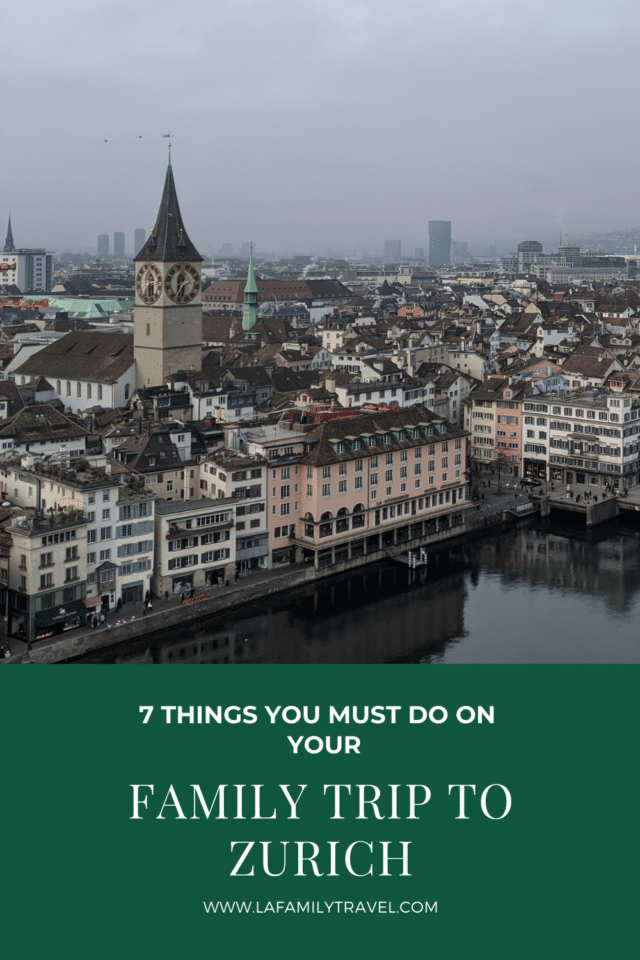 If you go to Zurich, Switzerland with kids, you must do these 7 things to make your trip the best!