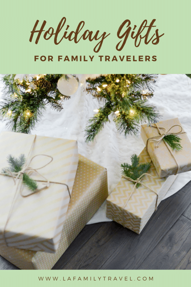 A complete gift guide for all the family travelers on your list. Perfect holiday gifts for moms, dads and kids!