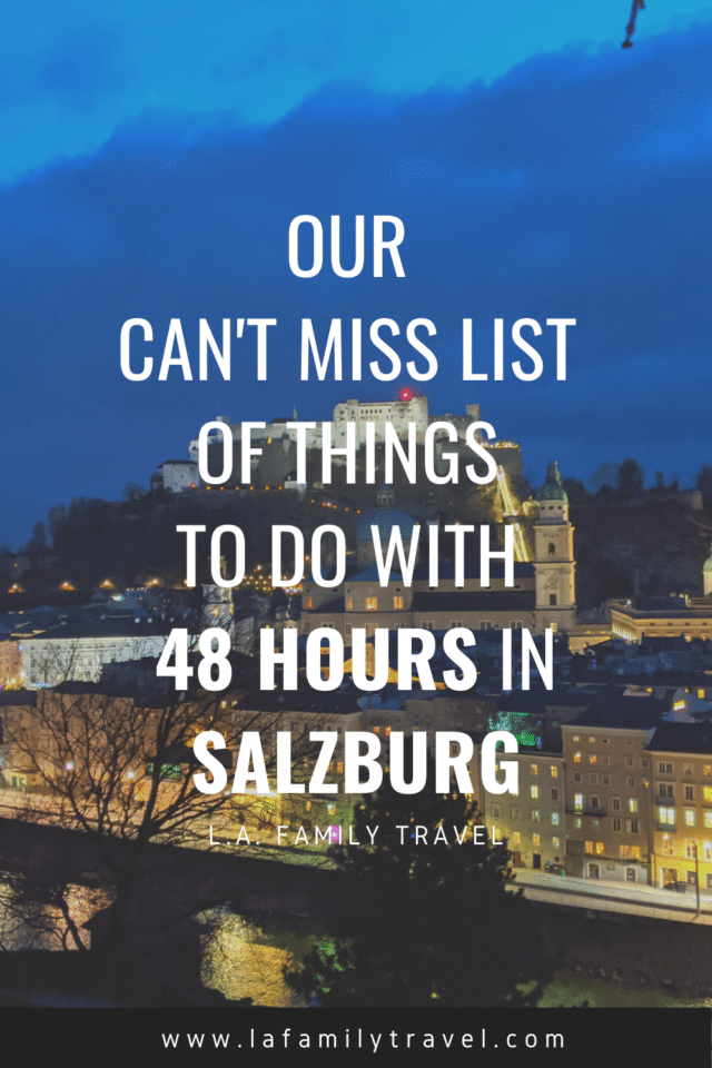 the best things to do and see with your family and kids in 48 hours in salzburg