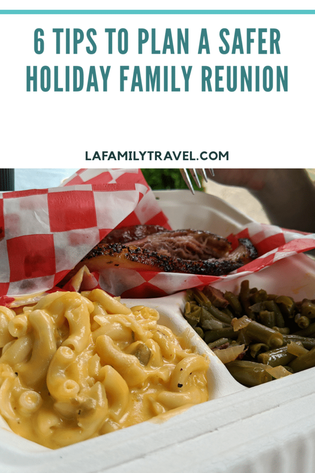 Pinterest pin for 6 Tips to Plan a Safer Holiday Family Reunion
