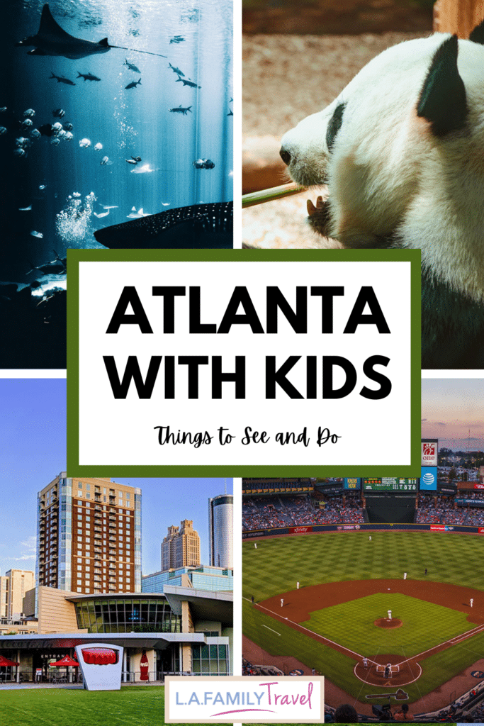 Pinterest image for Can't Miss Things to Do in Atlanta with Kids
