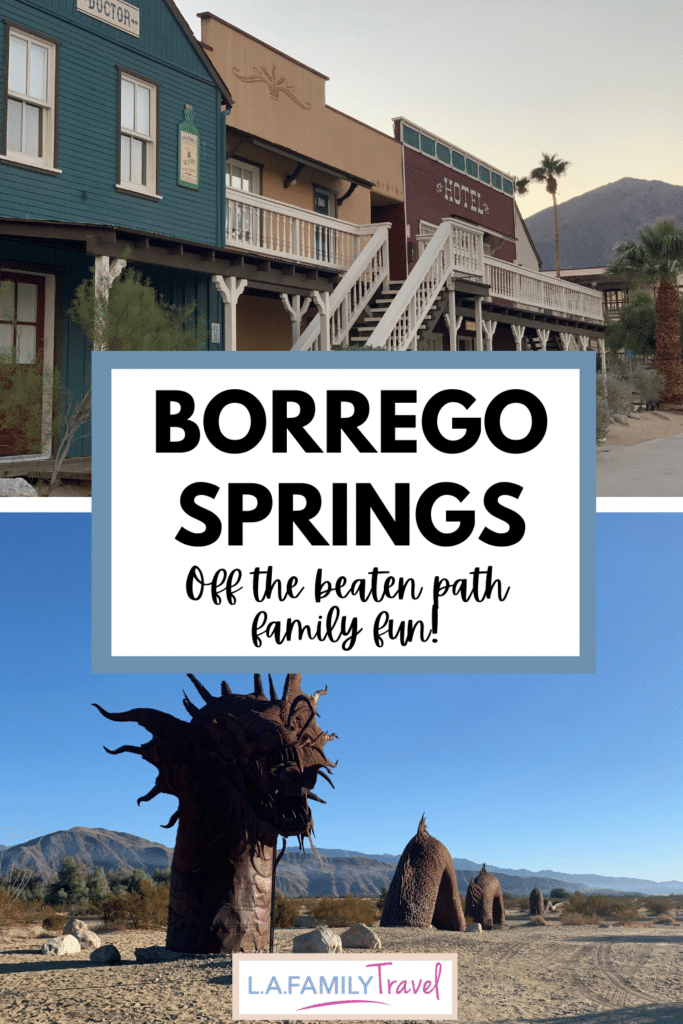 BORREGO springs for family fun with kids!