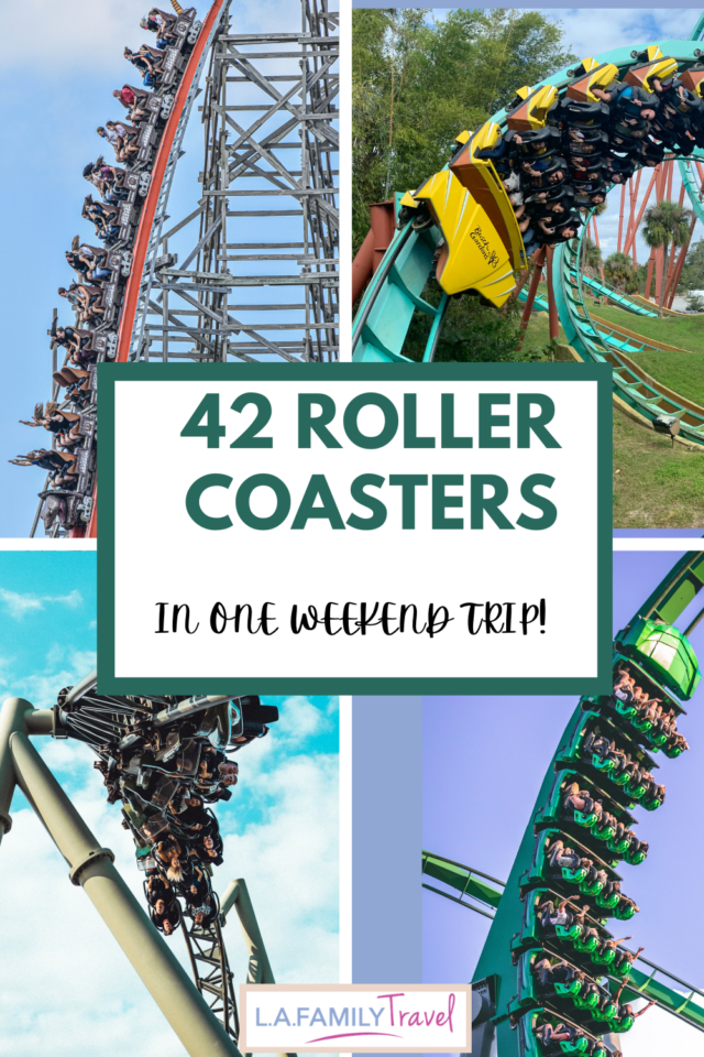 how to plan a weekend trip and ride 42 roller coasters or more on your family trip!
