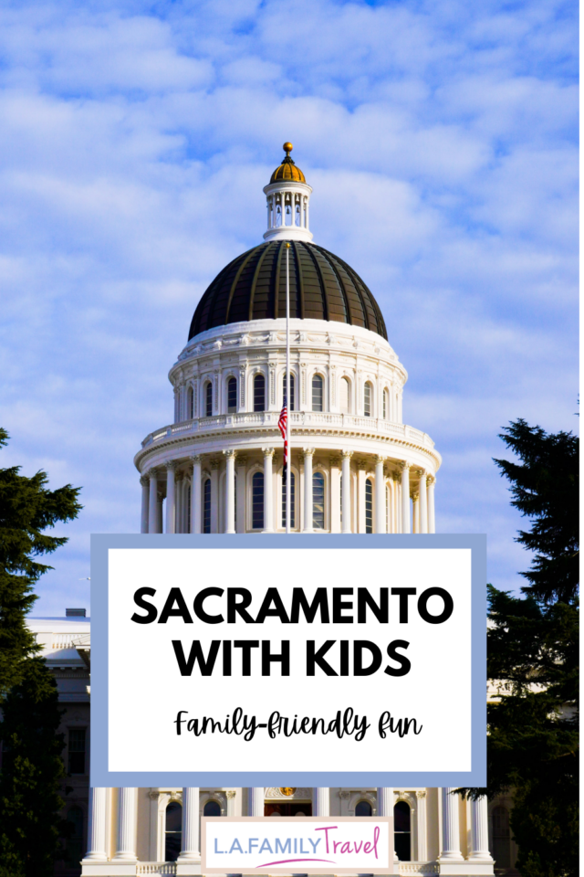 Capitol building of California. Sacramento: Family fun in California's Capital. Photo by Joel Durkee on Unsplash.