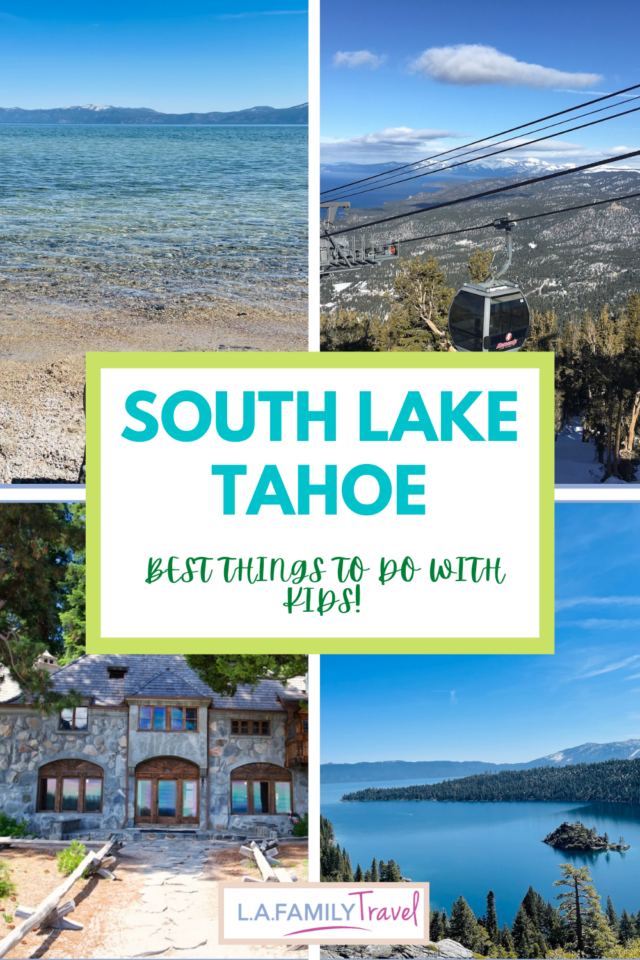 Images from Lake Tahoe, clockwise from top left: Clear waters of Kiva Beach, Heavenly Gondola shown from above with lake and pine trees in the background; Emerald Bay State Park seen from above, front view of Vikingsholm.7 Not To Miss Things To Do In South Lake Tahoe With Kids family travel activities fun