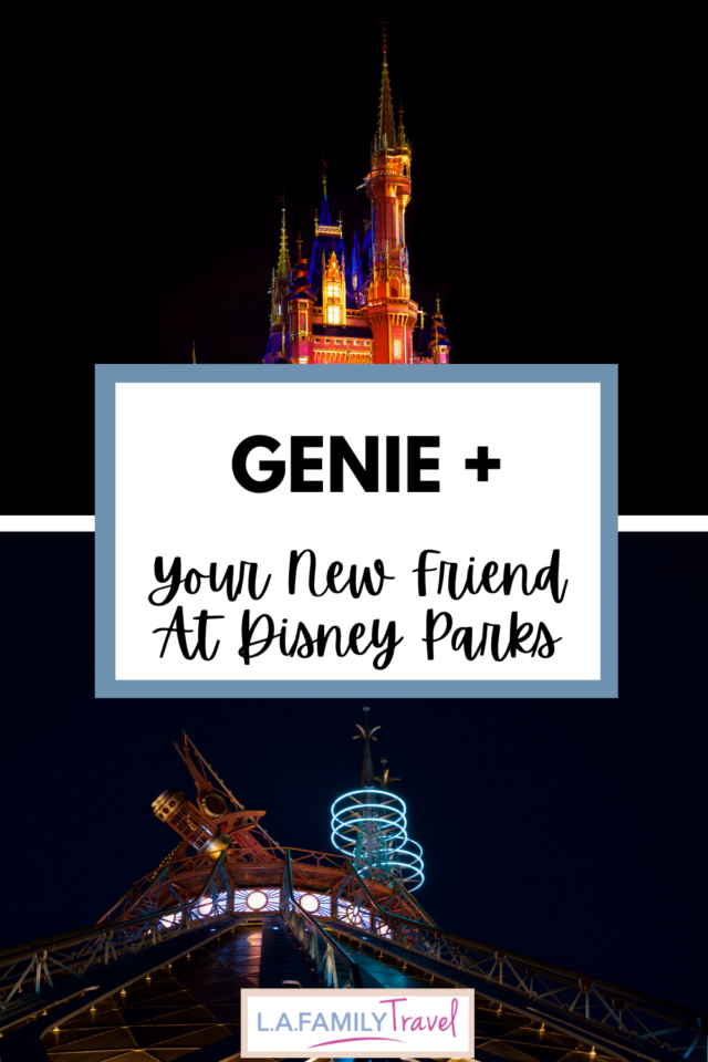 Ali Baba had his forty thieves, Scheherezade had a thousand tales, and the Disney Parks had Fastpass and Maxpass - but not anymore! Meet Genie+